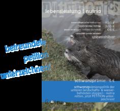 Petition gegen LINEG Nutria Schanzprämie für getötete Coypu Myocastor